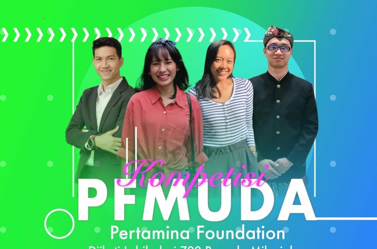 Aksi Sosial Kreatif, Kompetisi PFMuda Pertamina Foundation Diikuti Lebih 700 Pemuda Milenial